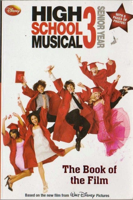 Disney / High School Musical 3 The Book of the Film