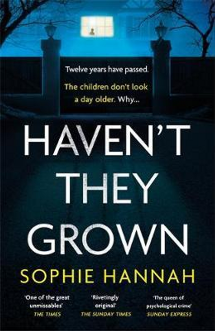 Hannah, Sophie / Haven't They Grown (Large Paperback)