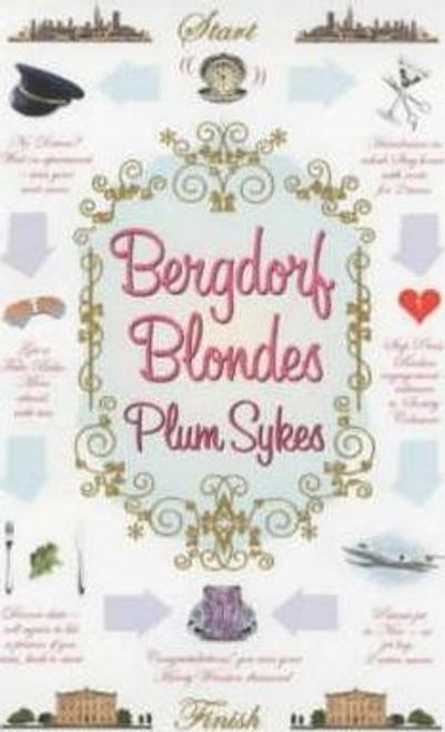 Sykes, Plum / Bergdorf Blondes (Large Paperback)