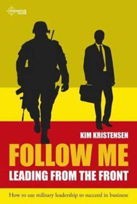 Kristensen, Kim / Follow Me : Leading from the Front (Large Paperback)