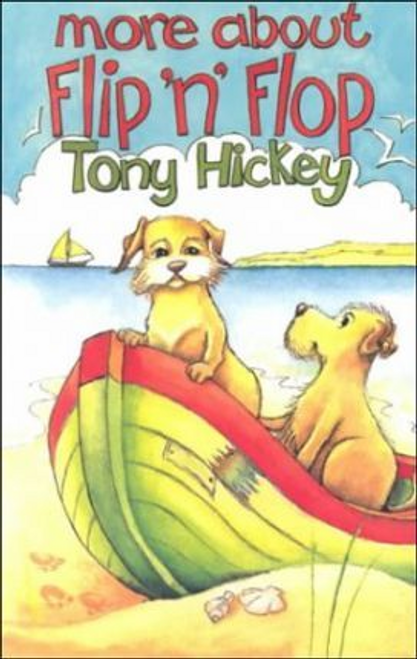 Hickey, Tony / More About Flip 'n' Flop (Large Paperback)