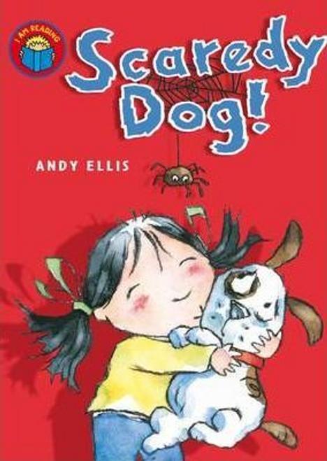 Ellis, Andy / I am Reading: Scaredy Dog (Large Paperback)