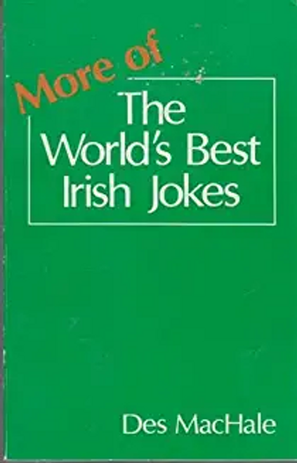 MacHale, Des / More of the World's Best Irish Jokes (Large Paperback)