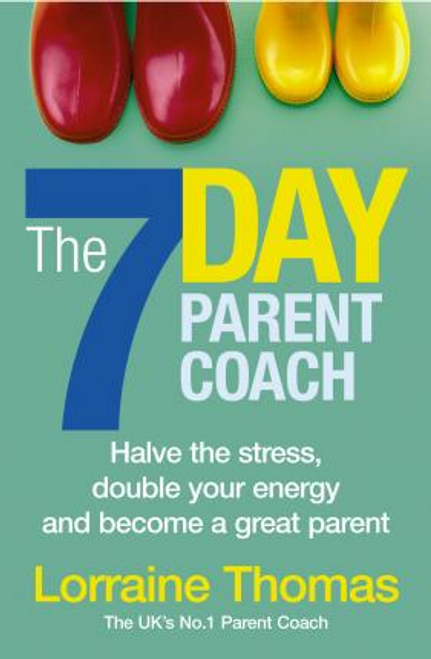 Thomas, Lorraine / The 7 Day Parent Coach (Large Paperback)
