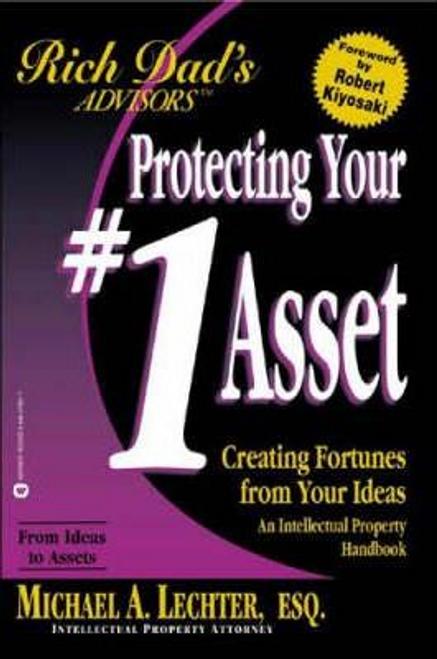 Lechter, Michael A. / Rich Dad's Advisors : Your No.1 Asset (Large Paperback)