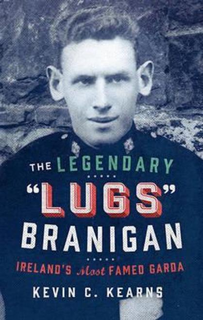 Kearns, Kevin C. / The Legendary 'Lugs Branigan' (Large Paperback)