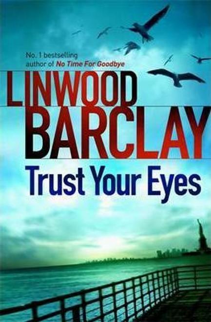 Barclay, Linwood / Trust Your Eyes (Large Paperback)