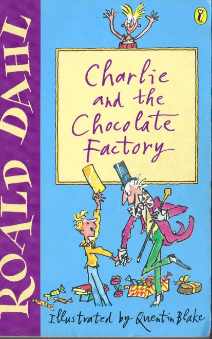 Dahl, Roald / Charlie and the Chocolate Factory