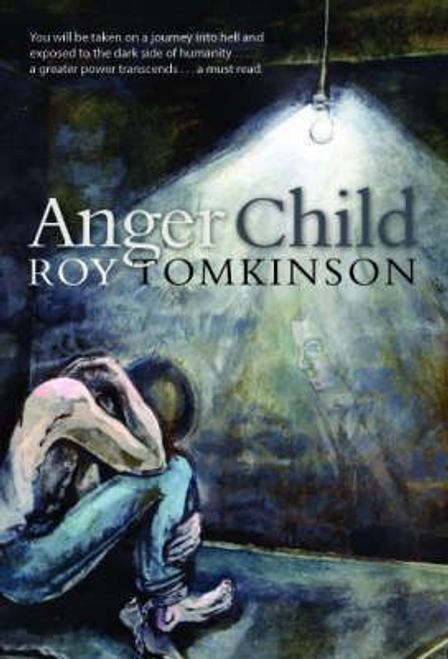 Tomkinson, Roy / Anger Child