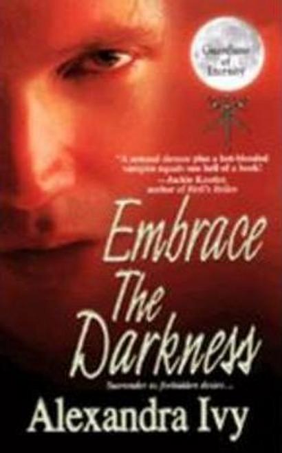 Ivy, Alexandra / Embrace the Darkness