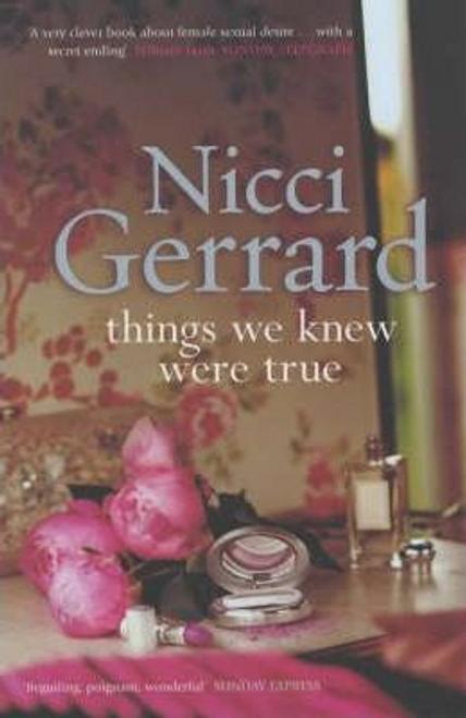 Gerrard, Nicci / Things We Knew Were True