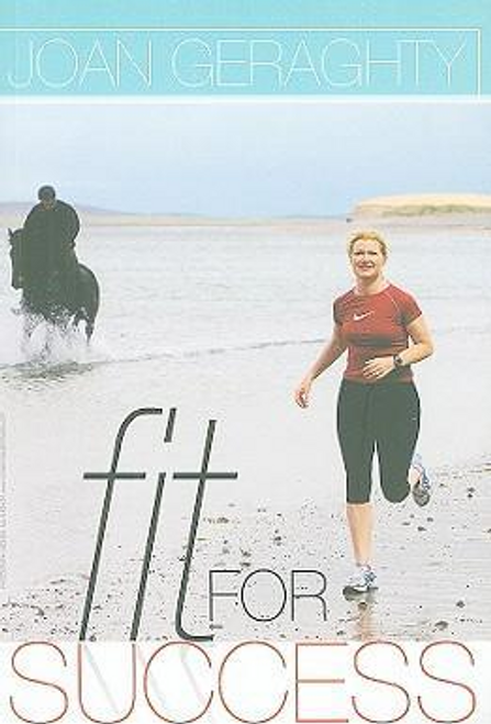 Geraghty, Joan / Fit for Success