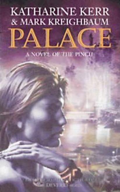 Kerr, Katharine / Palace