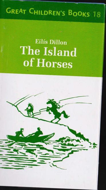 Dillon, Eilis / The Island of Horses