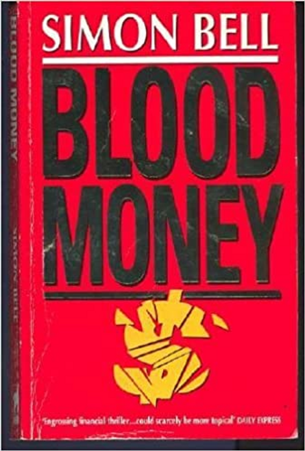 Bell, Simon / Blood Money