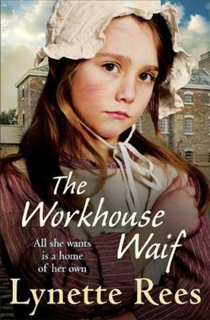 Rees, Lynette / The Workhouse Waif