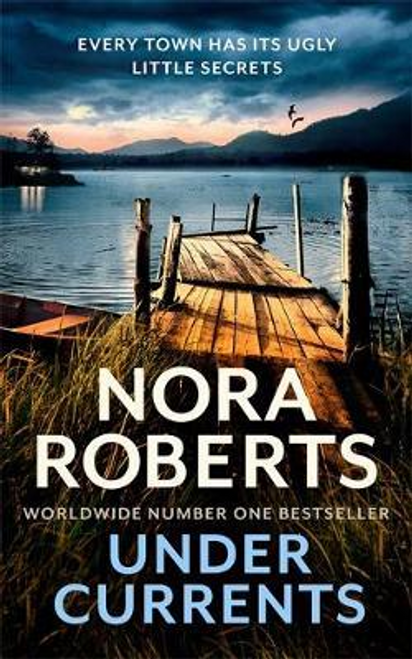 Roberts, Nora / Under Currents