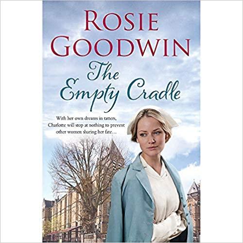 Goodwin, Rosie / The Empty Cradle