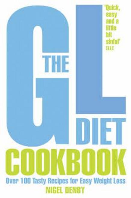 Denby, Nigel / The 7-Day GL Diet Cookbook
