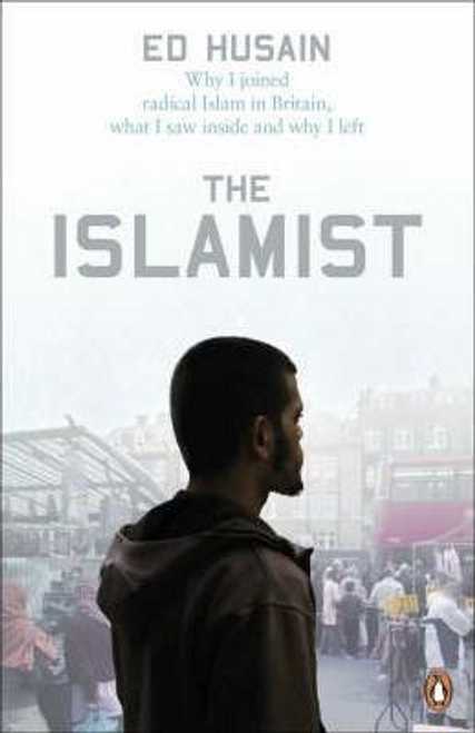 Husain, Ed / The Islamist