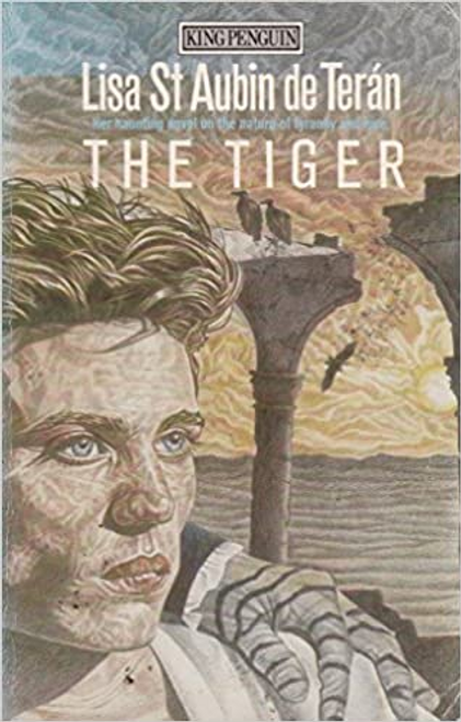 De Teran, Lisa Aubin / The Tiger