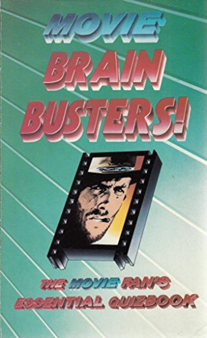 Humphries, Patrick / Movie Brain Busters