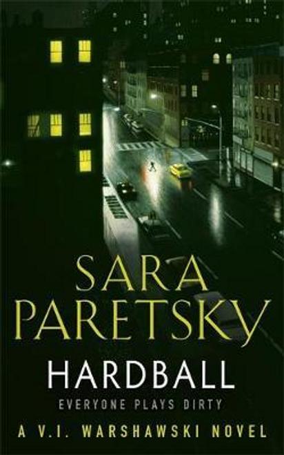 Paretsky, Sara / Hardball : V.I. Warshawski 13