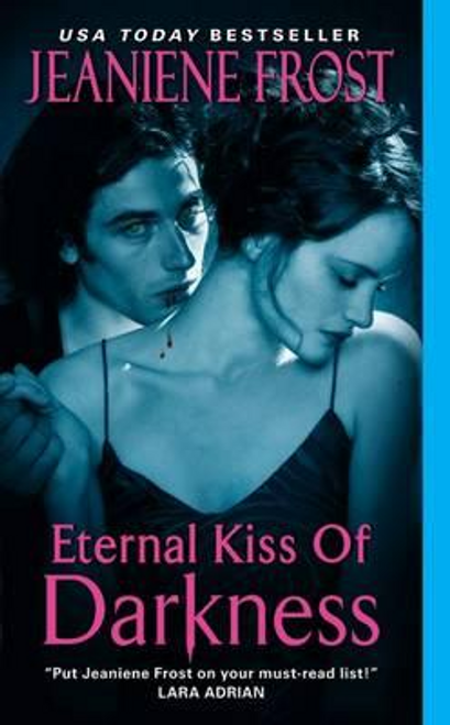 Frost, Jeaniene / Eternal Kiss of Darkness