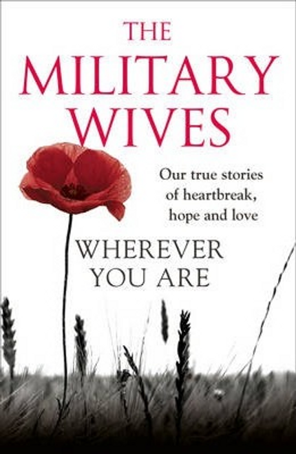 Wherever You Are: The Military Wives