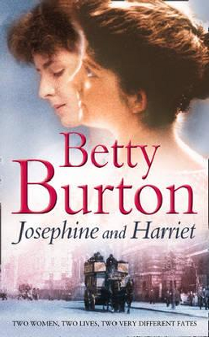Burton, Betty / Josephine and Harriet