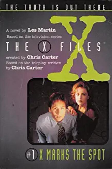 Carter, Chris / The X Files: 1. X Marks The Spot