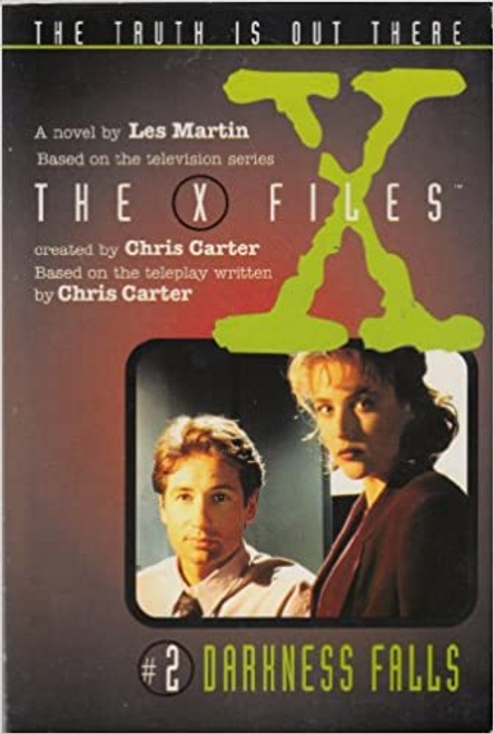 Carter, Chris / The X Files: Darkness Falls