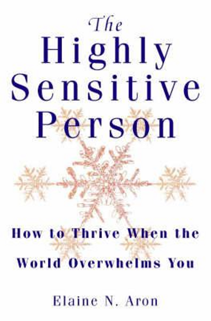 Aron, Elaine N. / The Highly Sensitive Person