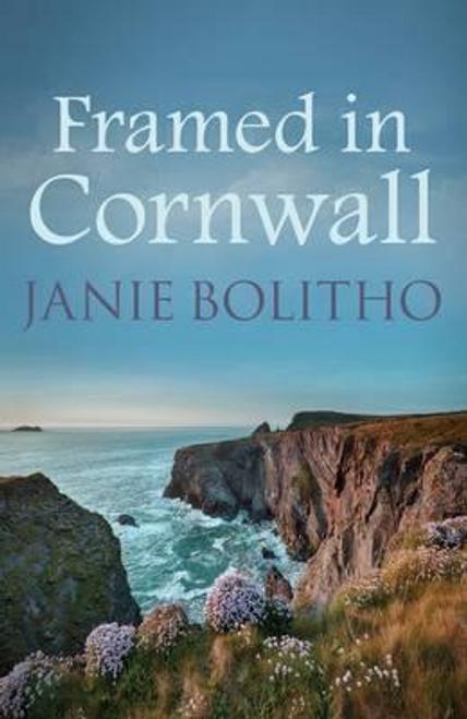 Bolitho, Janie / Framed in Cornwall