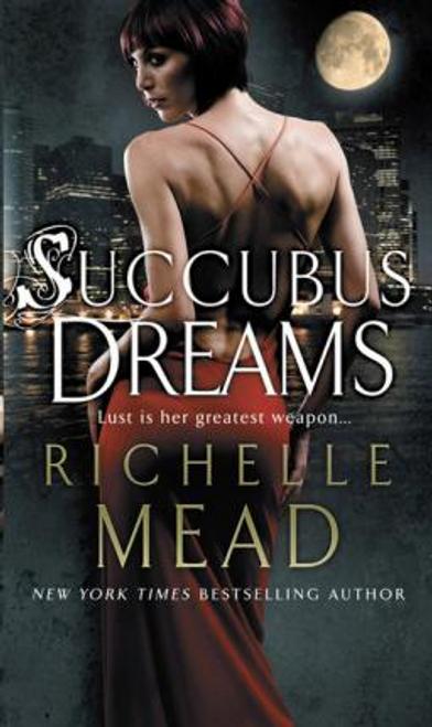Mead, Richelle / Succubus Dreams