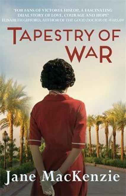 Mackenzie, Jane / Tapestry of War