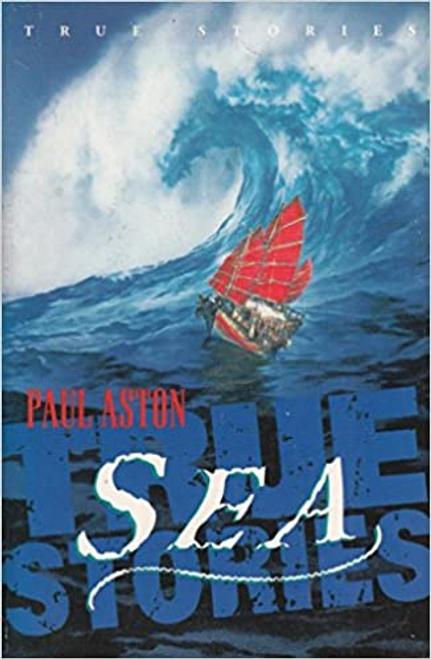 Aston, Paul / True Sea Stories