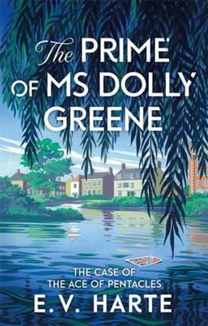 Harte, E. V. / The Prime of Ms Dolly Greene