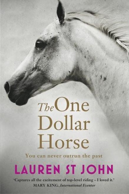 John, Lauren St / The One Dollar Horse