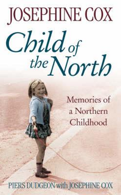 Dudgeon, Piers / Child of the North