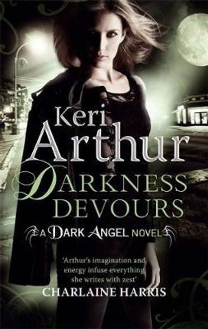 Arthur, Keri / Darkness Devours : Number 3 in series