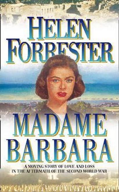 Forrester, Helen / Madame Barbara