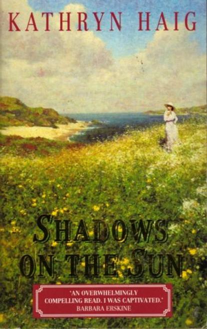 Haig, Kathryn / Shadows On The Sun