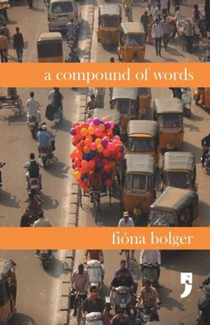Bolger, Fiona / A Compound of Words