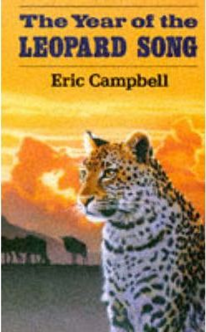 Campbell, Eric / The Year of the Leopard Song