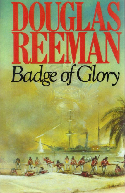 Reeman, Douglas / Badge of Glory