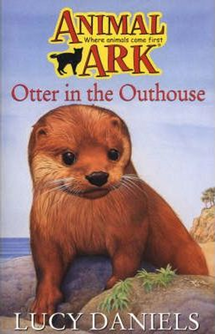 Daniels, Lucy / Animal Ark: Otter in the Outhouse