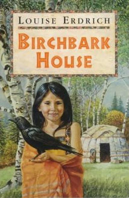 Erdrich, Louise / The Birchbark House