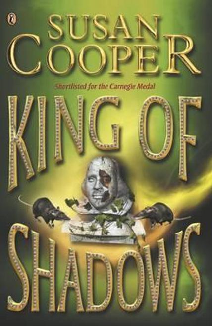 Cooper, Susan / King of Shadows