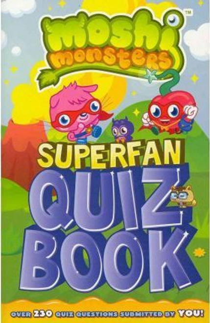 Moshi Monsters: Superfan Quiz Book
